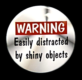 shiny-object-warning